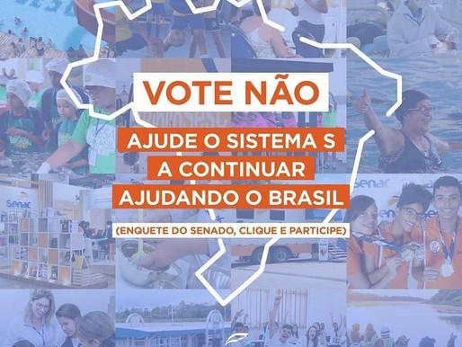 Ajude o sistema s a continuar trabalhando pelo Brasil: Vote não!