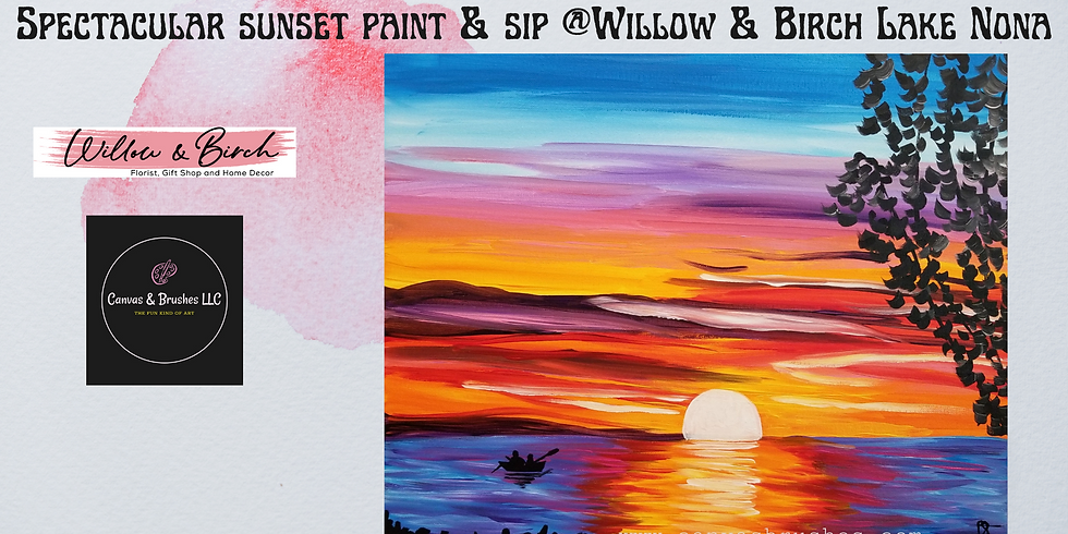 Spectacular Sunset Paint & Sip @Willow & Birch Lake Nona