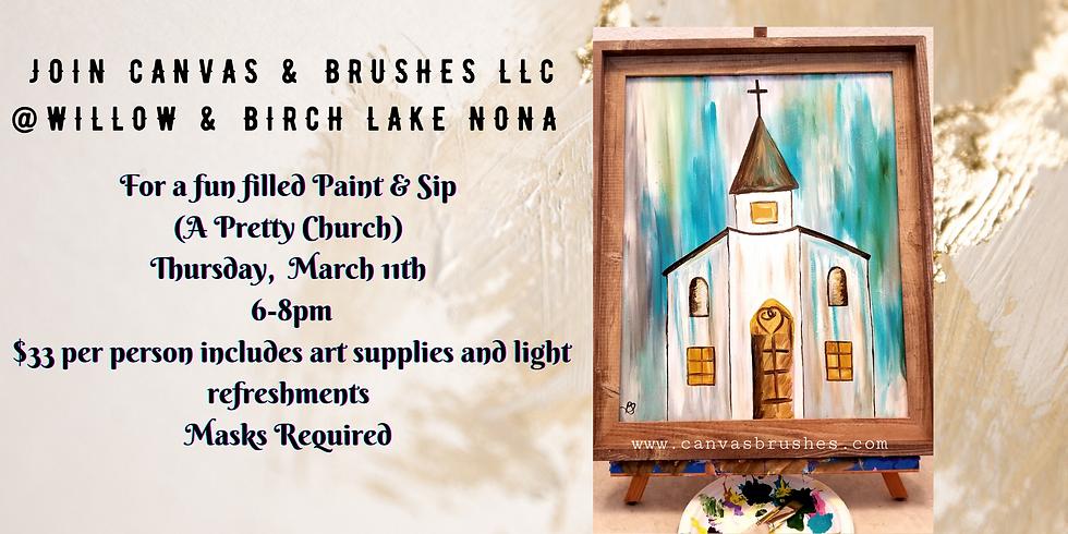 Pretty Church Paint Night @Willow & Birch Lake Nona