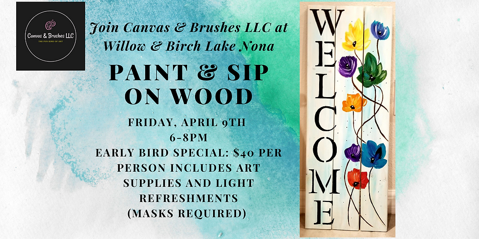 Welcome Sign Paint & Sip @Willow & Birch Lake Nona