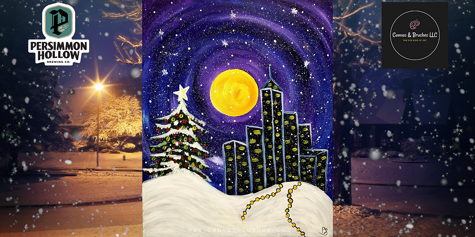 Christmas in the City Paint & Sip @Persimmon Hollow Brewing Co.