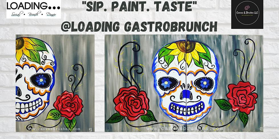 'SIP. PAINT. TASTE' @Loading Gastrobrunch