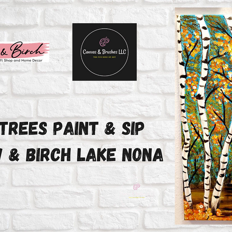 Birch Trees Paint & Sip @Willow & Birch Lake Nona