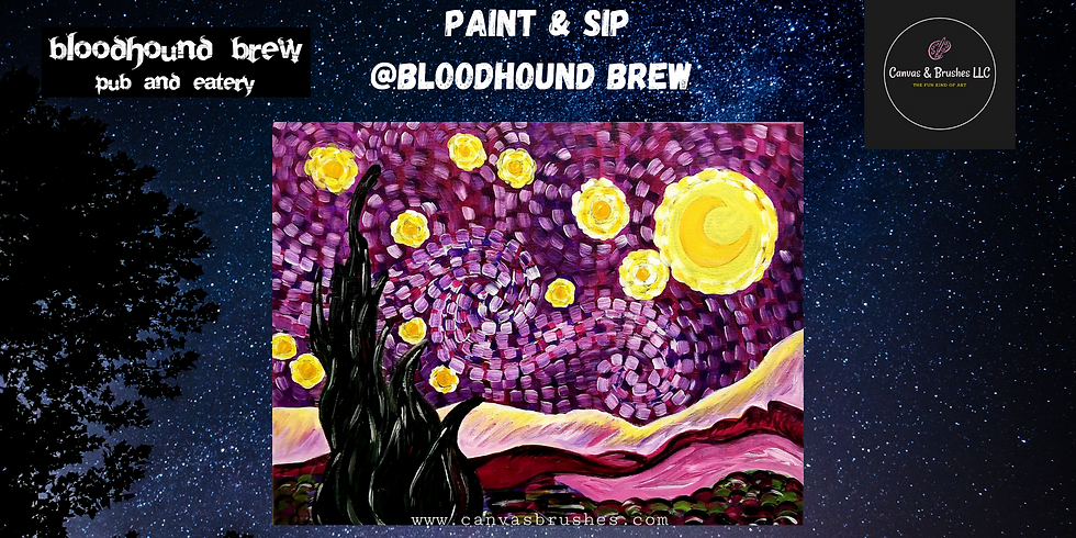 It's a Starry Night Paint & Sip @Bloodhound Brew