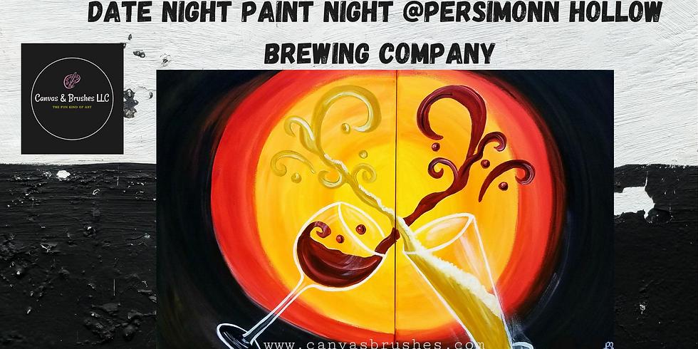 Date Night Paint Night @Persimonn Hollow Brewing Company