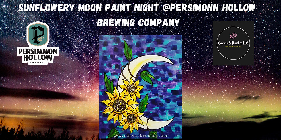Sunflowery Moon Paint Night @Persimmon Hollow Brewing Company