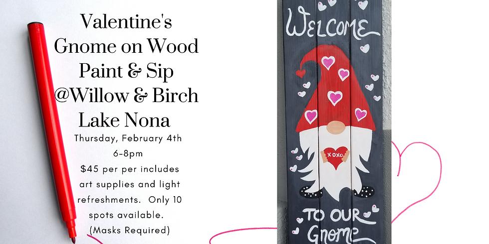 Valentine's Gnome on Wood @Willow & Birch Lake Nona