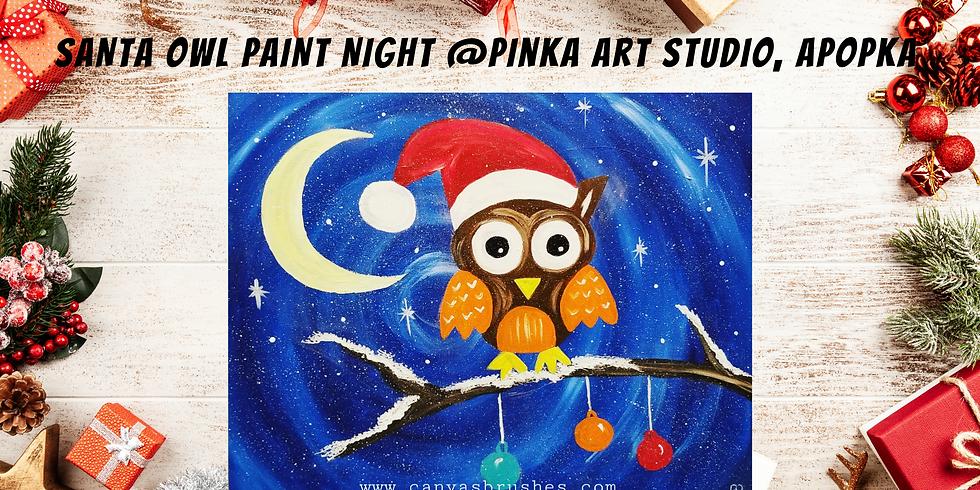 Santa Owl Paint Night @Pinka