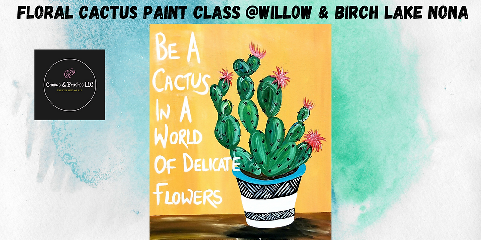 Floral Cactus Paint & Sip @Willow & Birch Lake Nona