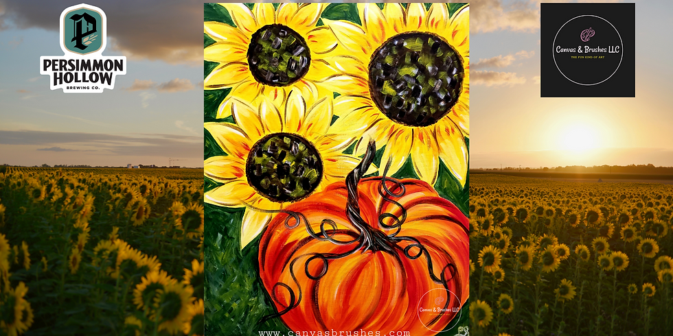 Sunflowers & Pumpkins Paint & Sip @Persimmon Hollow Brewing Co.