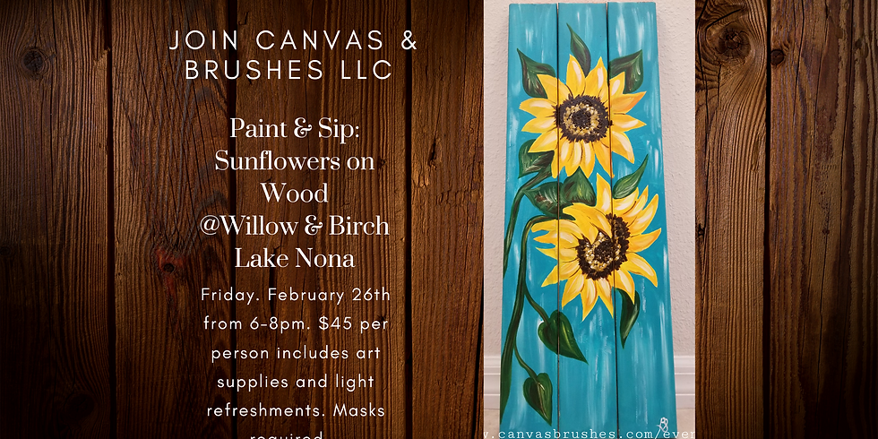 Sunflowers on wood Paint & Sip @Willow & Birch Lake Nona