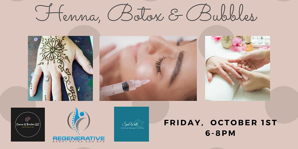 Henna, Botox & Bubbles