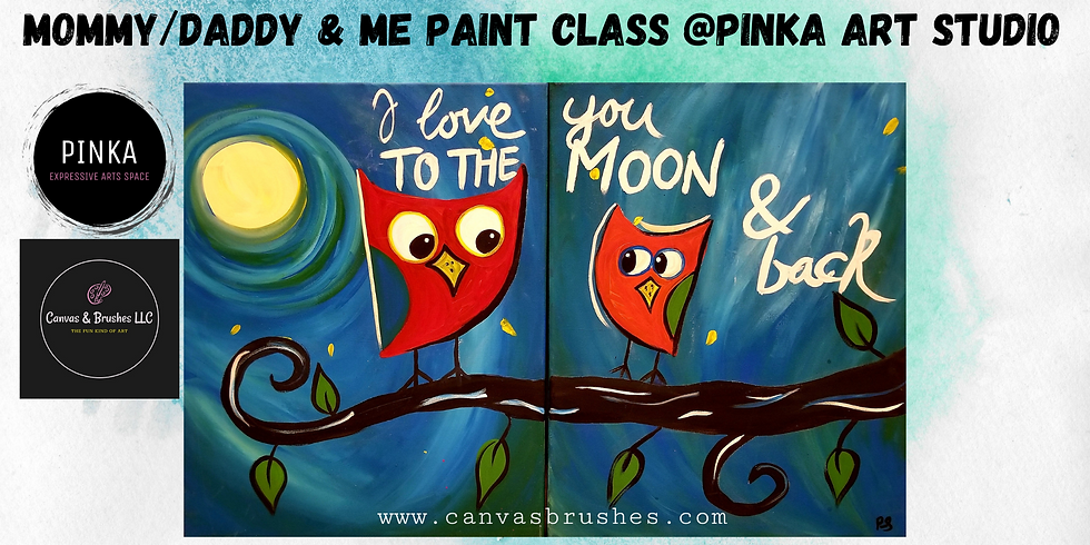 Owl Mommy/Daddy & Me Paint Class @Pinka