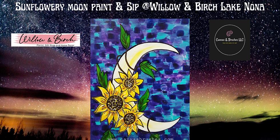 Sunflowery Moon Paint & Sip @Willow & Birch