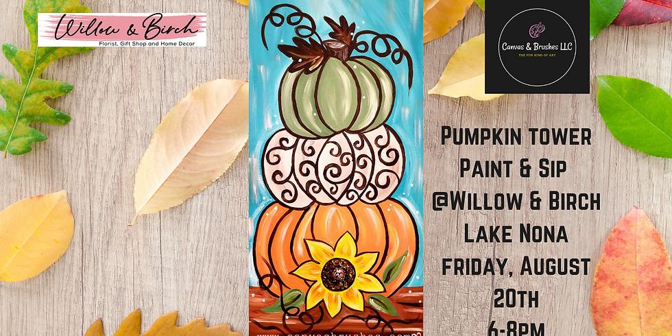 Pumpkin Tower Paint & Sip @Willow & Birch Lake Nona
