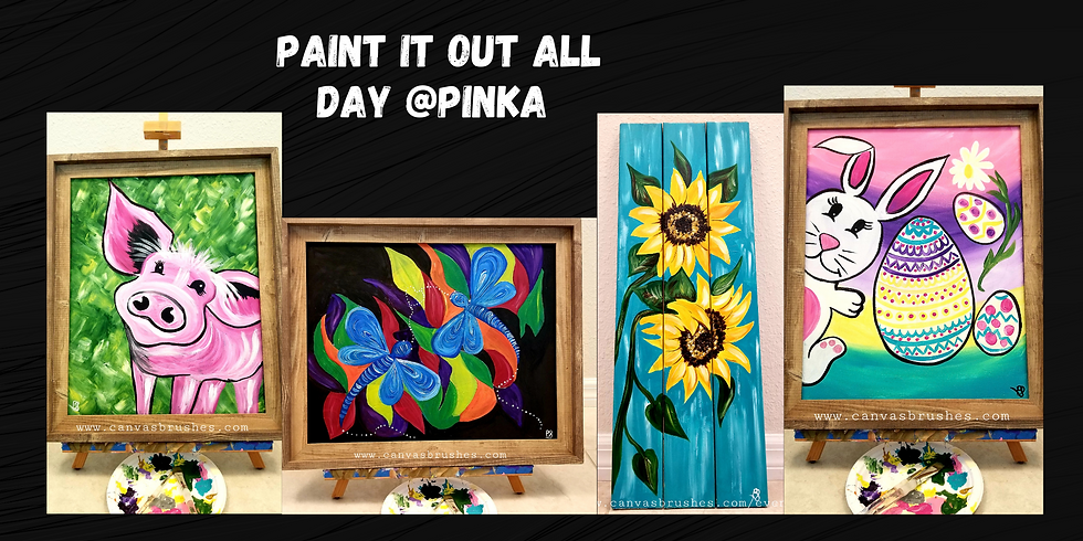Paint It Out All Day @Pinka