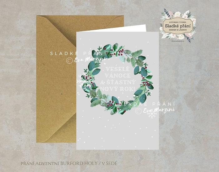 Vánoční přání Adventní Burford holy, v šedé - 240x170 - tištěné