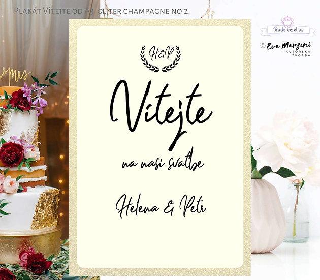 """Plakát """"Vítejte"""" Gliter Champaigne, ivory II., od A3"""