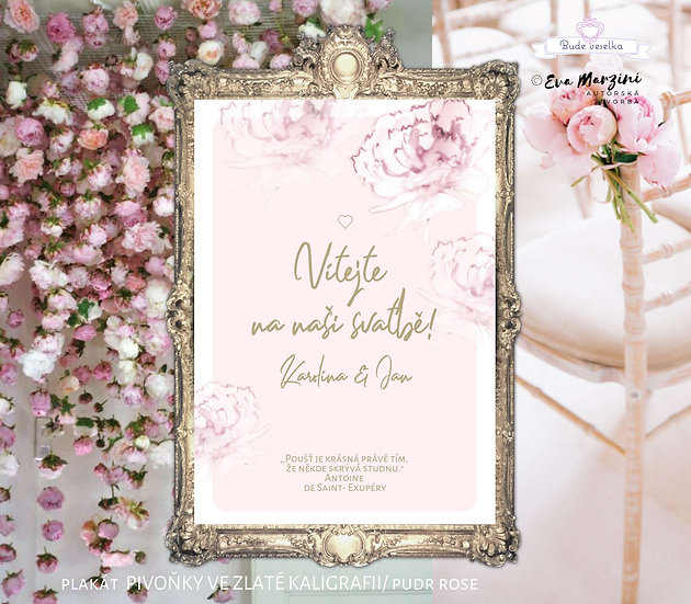 Plakát Vítejte Pivoňky ve zlaté kaligrafii, pudr rose, A3