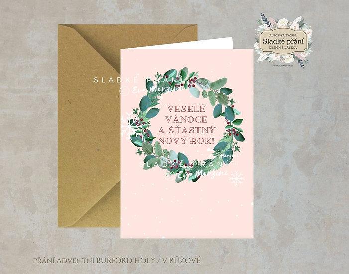 Vánoční přání Adventní Burford holy, v růžové - 240x170 - tištěné