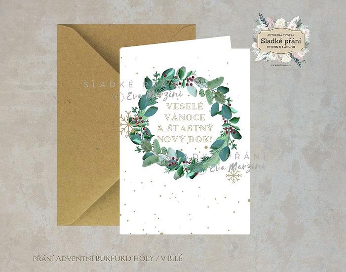 Vánoční přání Adventní Burford holy, v bílé - 240x170 - tištěné