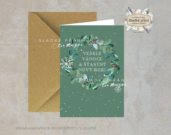 Vánoční přání Adventní Burford holy, v zelené - 240x170 - tištěné
