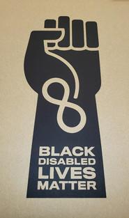 """""""Black Disabled Lives Matter"""" by Jennifer White Johnson"""