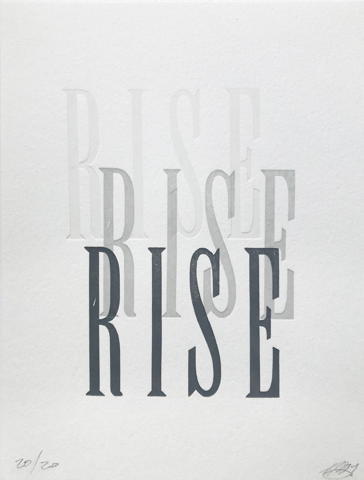 "Melissa Livingston  ""RISE"" Letterpress print"