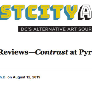 East City Art Reviews—CONTRAST at Pyramid Atlantic Art Center