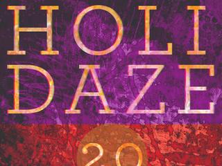 HOLIDAZE 2.0