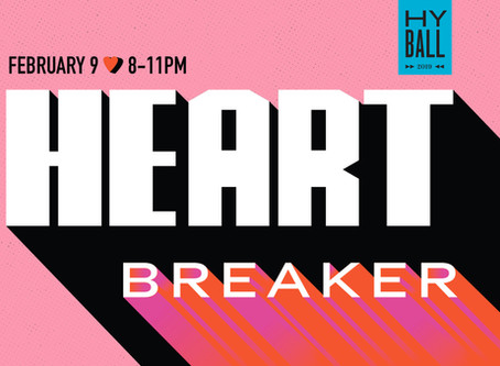 "NONTRADITIONAL VALENTINE'S  BASH AT PYRAMID ""HEARTBREAKER"" February 9, 2019"