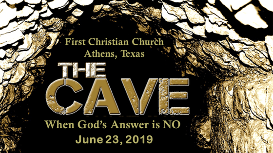 The Cave - When God's Answer Is NO