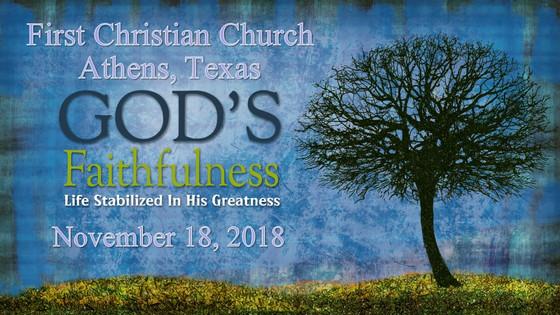 November 18 Sermon - God's Faithfulness