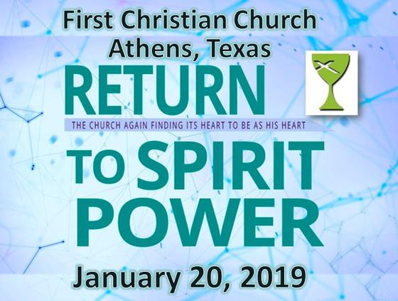 Return to Spirit Power - Feb 3 Sermon