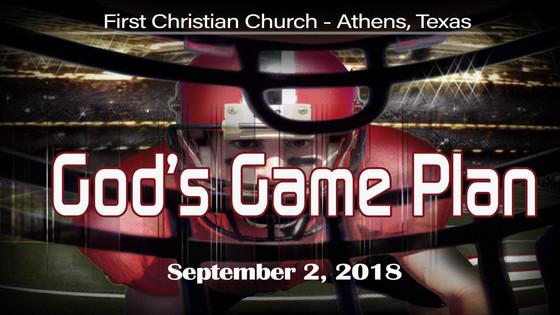 God's Game Plan - Sept. 2 Sermon