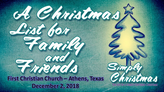 Dec. 2 Sermon - A Christmas List for Family and Friends