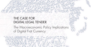 THE CASE FOR DIGITAL LEGAL TENDER - The Macroeconomic Policy Implication of Digital Fiat Currency