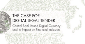 THE CASE FOR DIGITAL LEGAL TENDER and its Impact on Financial Inclusion