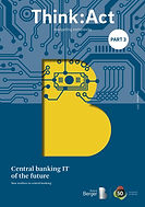 Central banking IT of the future