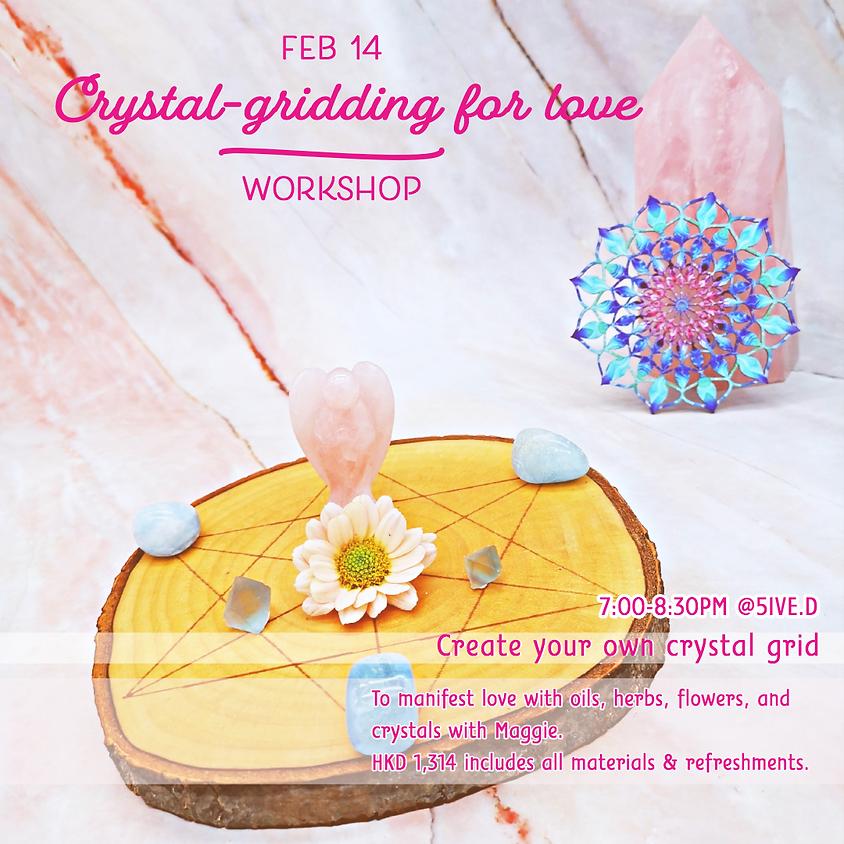 Crystal-gridding for love