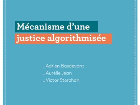 Mécanisme d'une justice algorithmisée