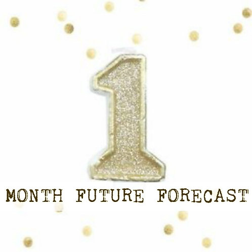 1 Month Future Forecast - Detailed - Psychic Reading