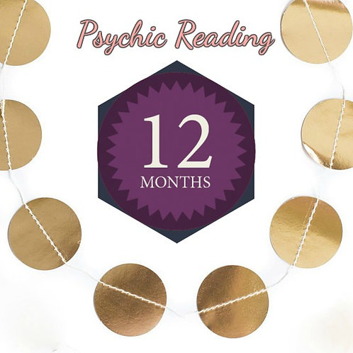 Very Detailed 12 Month Psychic Reading - Love - Relationships - Career