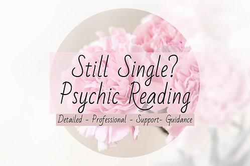 Detailed Still Single Psychic Reading