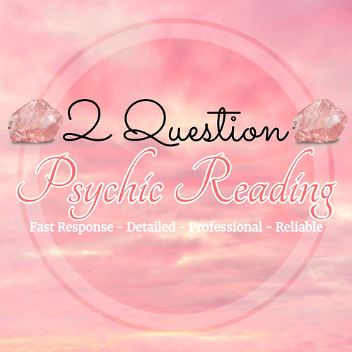 Detailed 2 Question - Psychic Reading