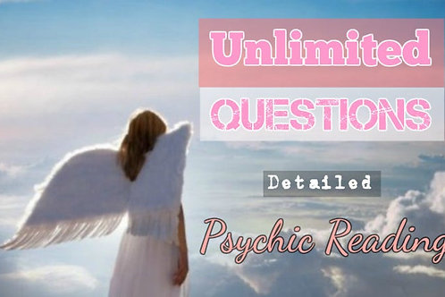 Very Detailed Unlimited Questions Psychic Reading 1hr
