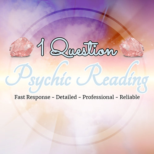 Detailed 1 Question - Psychic Reading