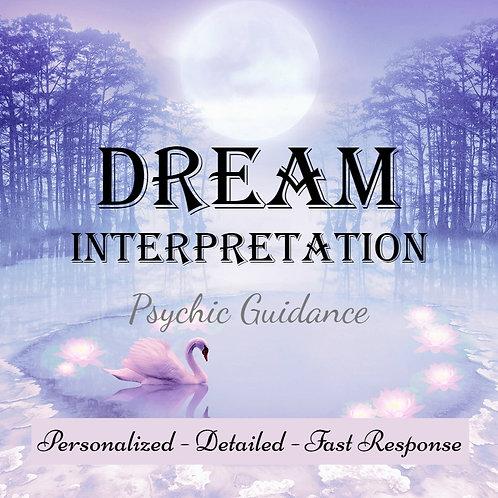 Detailed Dream Interpretation - Psychic Guidance - Fast Response - Personalized