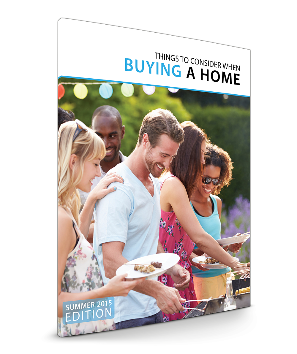 Things To Consider When Buying A Home | Summer 2015 | Keeping Current Matters