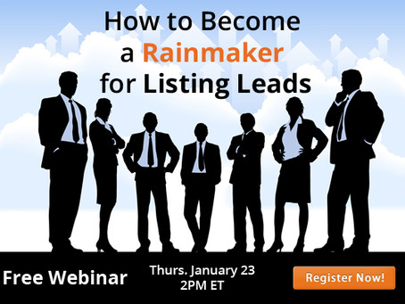 [Webinar] How do you Become a Listing Leads Rainmaker?